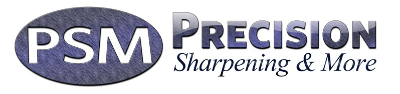 Precision Sharpening and More - World Class Sharpening, Sales, and Repair Service